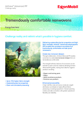 Challenge reality and rethink what's possible in hygiene comfort using Achieve™ Advanced PP.