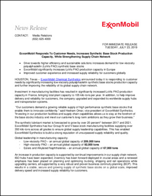 ExxonMobil is responding to customer needs by significantly increasing low viscosity polyalphaolefin synthetic base stocks production capacity and further improving the reliability of its global supply chain network.