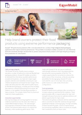 Exceed™ XP performance polymers offer a new benchmark for a variety of high integrity food packaging applications that require eXtreme Performance. This portfolio of products enables converters to cost-effectively fabricate extremely damage resistant film to protect and preserve food products with high integrity packaging — from production to consumption.