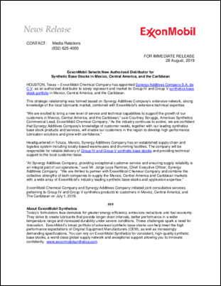 ExxonMobil Chemical Company has appointed Synergy Additives Company S.A. de C.V. as an authorized distributor to solely represent and market its Group IV and Group V synthetics base stock portfolio in Mexico, Central America, and the Caribbean.