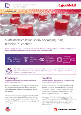 Collation shrink packaging can now be made using recycled polyethylene and virgin performance polyethylene (PE) polymers without compromising performance, helping customers create sustainable solutions.