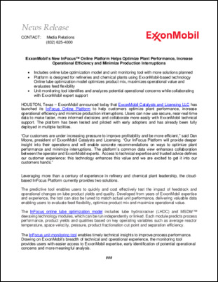ExxonMobil announced that ExxonMobil Catalysts and Licensing LLC has launched its InFocus Online Platform to help customers optimize plant performance, increase operational efficiency and minimize production interruptions.